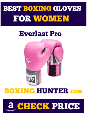 Best Boxing Gloves for Women- Reviews and Buying Guide 2020