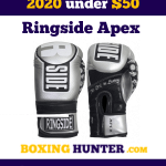 Best Boxing Gloves In 2020 Under $50