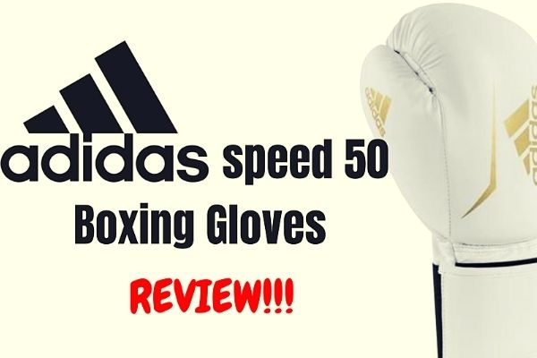Are Adidas Boxing Gloves Good?